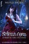 couverture Les Mémoires du Dernier Cycle, tome 1 : Selena Rosa, La Marche vers l'Inconnu
