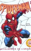 Spider-man l'encyclopédie de l'araignée