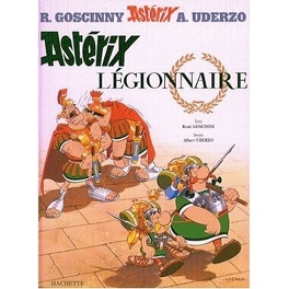 Couverture du livre : Astérix, Tome 10 : Astérix Légionnaire
