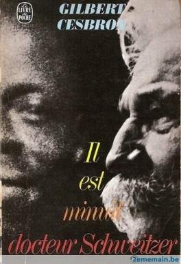 Couverture du livre : Il est minuit Dr Schweitzer