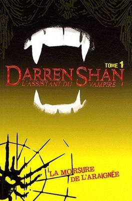 Couverture du livre : L'Assistant du Vampire, Tome 1 : La Morsure de l'Araignée