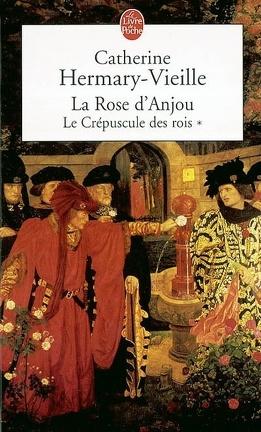 Couverture du livre : Le Crépuscule des Rois, tome 1 : La rose d'Anjou
