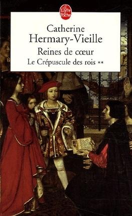 Couverture du livre : Le Crépuscule des Rois, tome 2 : Reines de coeur