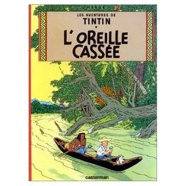 Couverture du livre : Les Aventures de Tintin, Tome 6 : L'Oreille cassée
