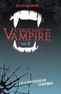 L'Assistant du Vampire, Tome 2 : Le Cauchemar Continue