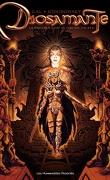 Diosamante, Tome 1 : La passion de Diosamante