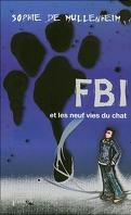 FBI et les neuf vies du chat