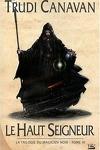 couverture La Trilogie du Magicien Noir, Tome 3 : Le Haut-Seigneur