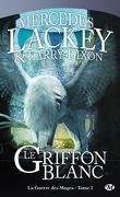 La Guerre des Mages, Tome 2 : Le Griffon Blanc