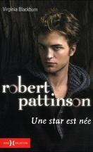 Robert Pattinson : Une star est née