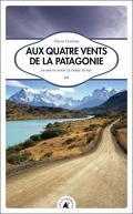 Aux quatre vents de la Patagonie, En route pour la Terre de Feu
