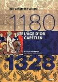L'Age d'or capétien (1180-1328)
