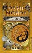 Le Demi-Monde, tome 3 : Eté