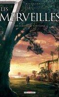 Les 7 Merveilles, tome 2 : Les jardins de Babylone