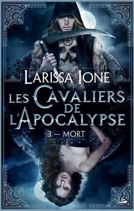 Couverture du livre : Les Cavaliers de l'Apocalypse, Tome 3 : Mort