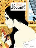 Beauté, tome 2 : La reine indécise