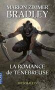 La Romance de Ténébreuse, L'Intégrale IV