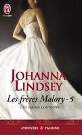 Les Frères Malory, Tome 5 : Une femme convoitée