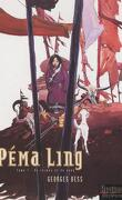 Péma Ling, Tome 1 : De larmes et de sang