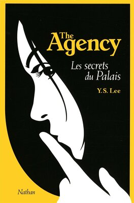 Couverture du livre : The Agency, Tome 3 : Les secrets du palais