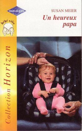 Couverture du livre : Un heureux papa