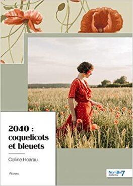 Couverture du livre : 2040 : coquelicots et bleuets