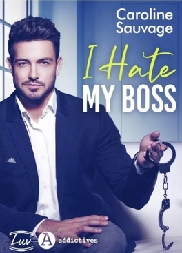 Couverture du livre : I Hate My Boss