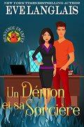 Bienvenue en enfer, Tome 1 : Un démon et sa sorcière