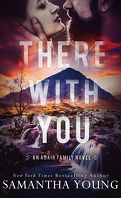 Adair Family, Tome 2 : There With You