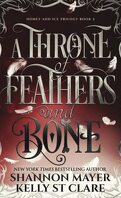 Honey & Ice, Tome 2 : A Throne Of Feathers and Bone