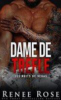 Les Nuits de Vegas, Tome 6 : Dame de trèfle
