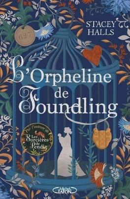 L'Orpheline de Foundling - Livre de Stacey Halls