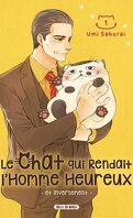 Le chat qui rendait l'homme heureux, Tome 1
