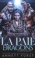 Le Tribut des dragons, Tome 4 : La Paie des dragons