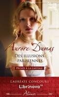 Péchés à la capitale, Tome 1 : Des illusions parisiennes