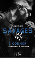 Savages MC, Tome 1 : Connor