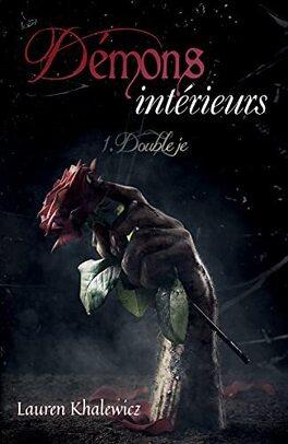 Couverture du livre : Démons intérieurs: Double Je