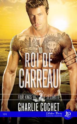 Couverture du livre : Four Kings Securité, Tome 4 : Roi de carreau