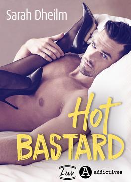 Couverture du livre : Hot Bastard