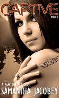 A New Life, Tome 1 : Captive