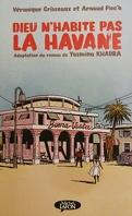 Dieu n'habite pas la Havane : BD