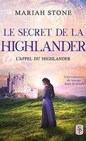 L'Appel du highlander, Tome 2 : Le Secret de la highlander