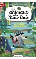 Le animaux de mini-bois: le trésor du marais tome 2