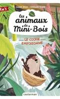 les animaux du mini-bois tome 1: Le cookie empoisonné