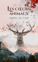 Les Cœurs animaux, Tome 1 : L'Appel du cerf