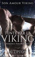 Son amour Viking, Tome 2 : Tenté par le Viking