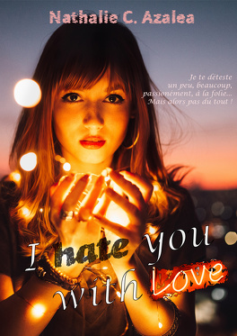 Couverture du livre : I hate you with love