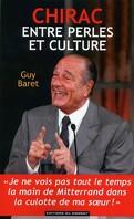 Chirac, entre perles et cultures