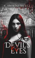 Devil's Eyes