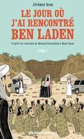 Le jour où j'ai rencontré Ben Laden